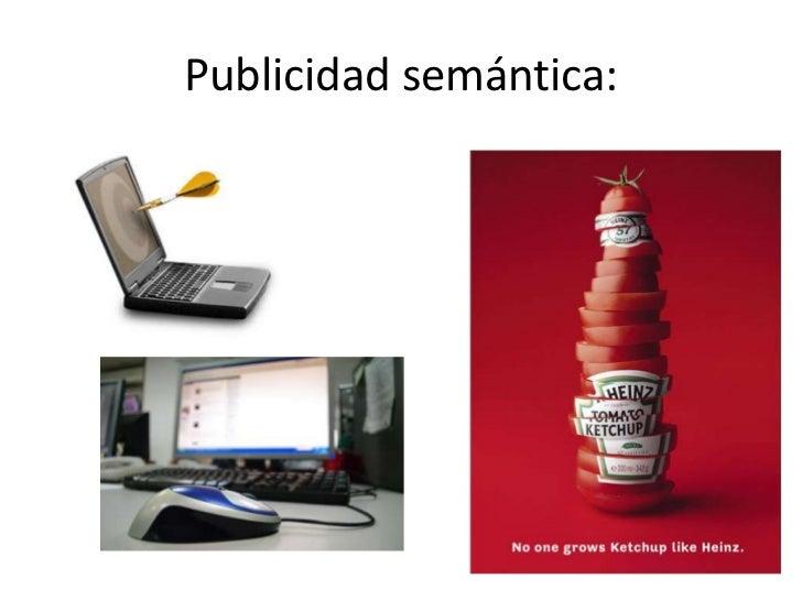 Publicidad semántica:<br />