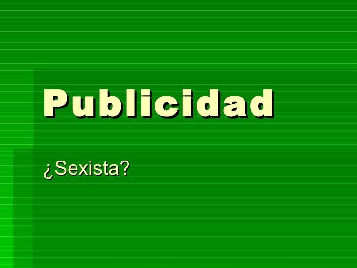 Publicidad ¿Sexista?