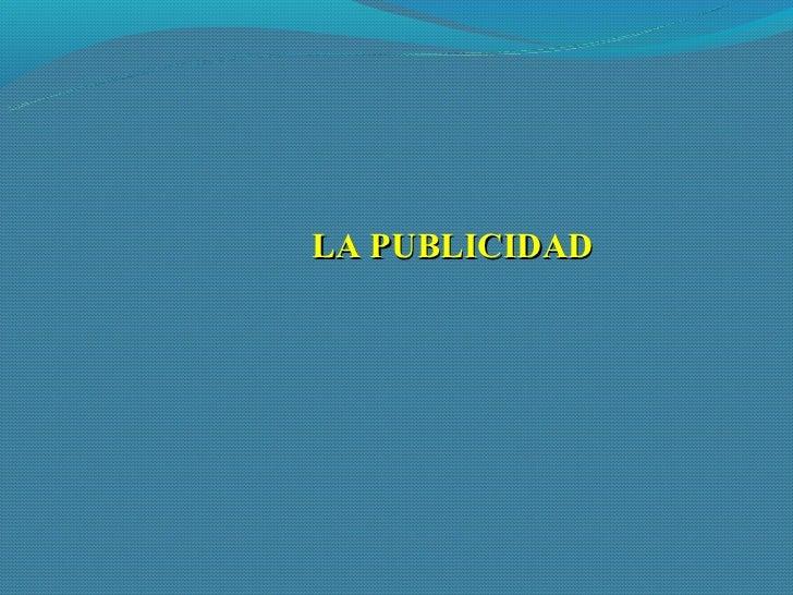 LA PUBLICIDAD