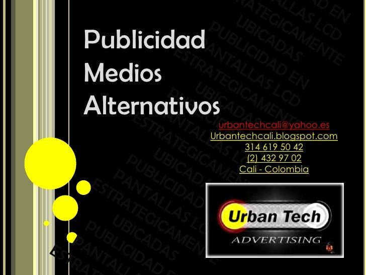 PUBLICIDAD EN <br />PANTALLAS LCD <br />ESTRATEGICAMENTE <br />UBICADAS<br />PUBLICIDAD EN <br />PANTALLAS LCD <br />ESTRA...