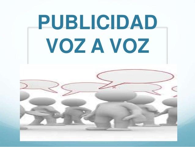 PUBLICIDAD VOZ A VOZ
