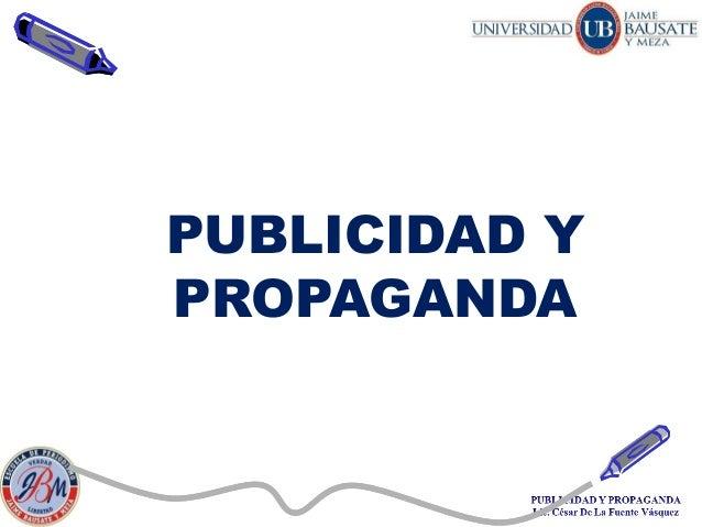 Diapositivas Publicidad y propaganda Publicidad y Propaganda Diapositivas