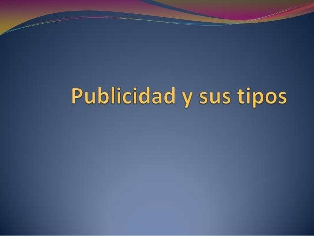 """Definiciones de """"publicidad""""  Según la RAE: Conjunto de medios que se emplean para  divulgar o extender la noticia de las..."""