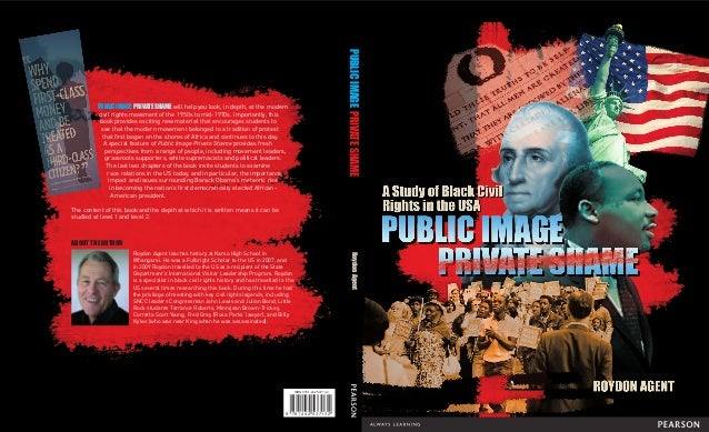 PUBLIC IMAGE PRIVATE SHAME will help you look, in depth, at the modern civil rights movement of the 1950s to mid-1970s. Im...