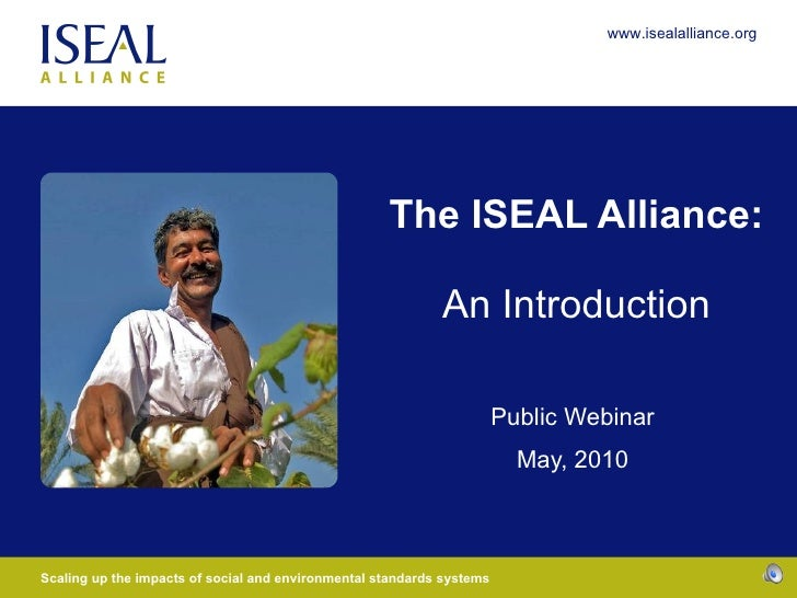 The ISEAL Alliance: An Introduction