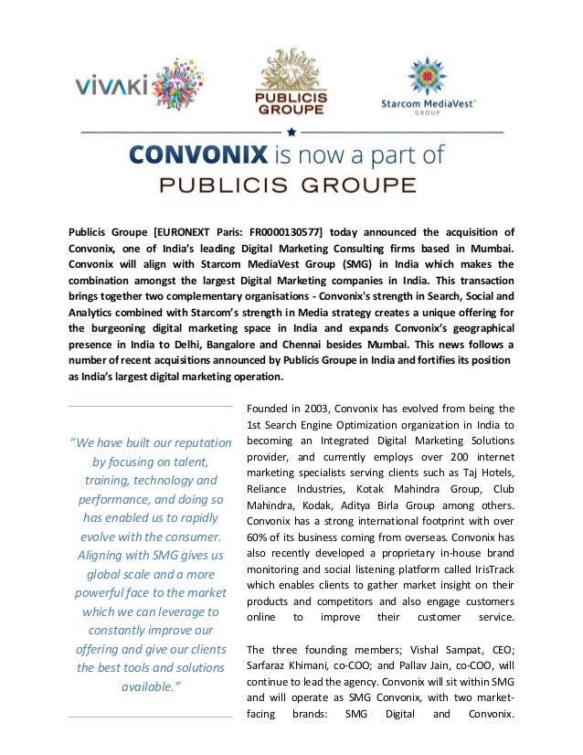 Publicis Groupe [EURONEXT Paris: FR0000130577] today announced the acquisition ofConvonix, one of India's leading Digital ...