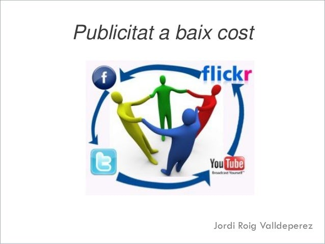 Publicitat a baix cost Jordi Roig Valldeperez