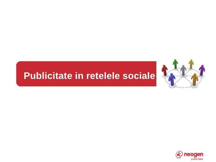 Publicitate in retelele sociale     1   1