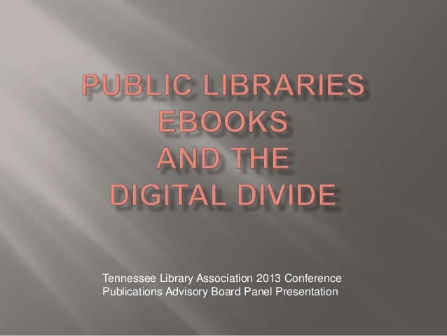 Tennessee Library Association 2013 ConferencePublications Advisory Board Panel Presentation