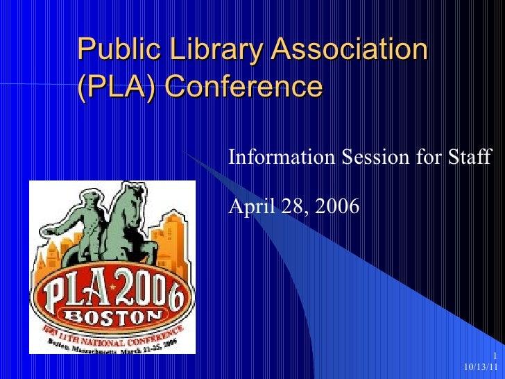 Public Library Association (PLA) conference presentation