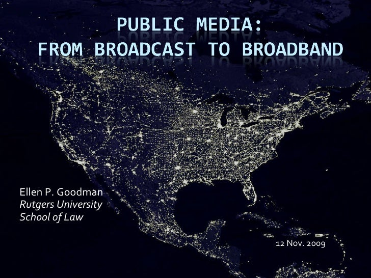 Public Media: From Broadcast to Broadband