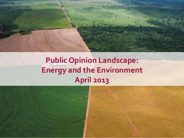 Public opinion landscape - energy and the environment