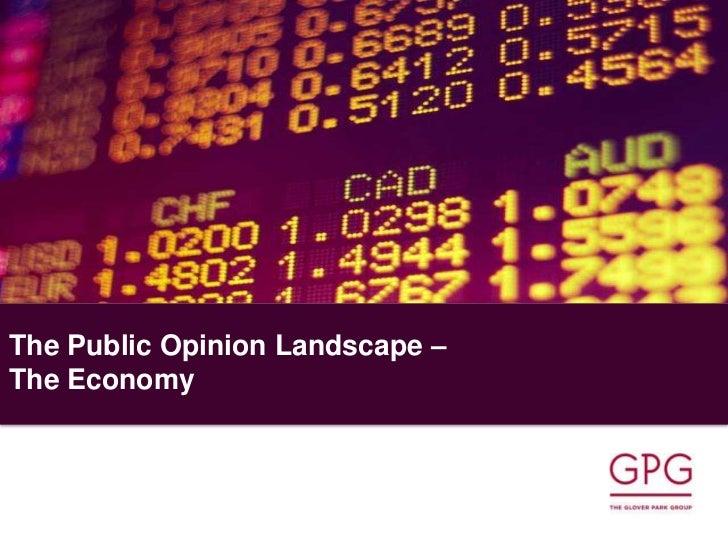Public Opinion Landscape  - The Economy