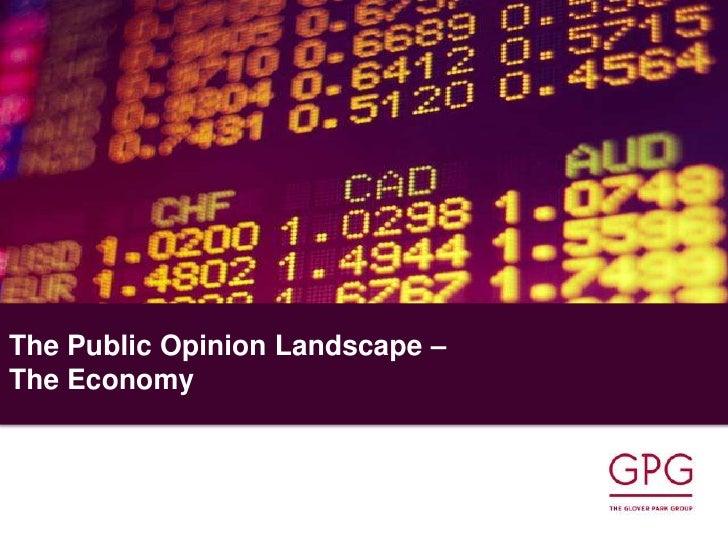The Public Opinion Landscape – The Economy<br />