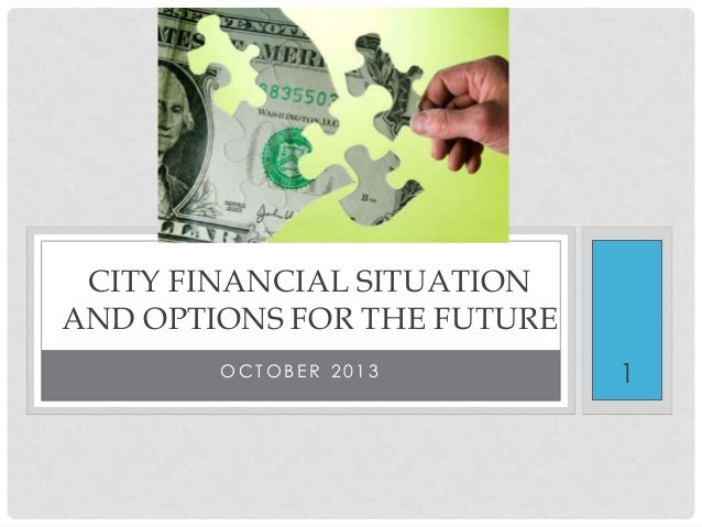 Public outreach program overview  city financial situation   update for public 10-17-13