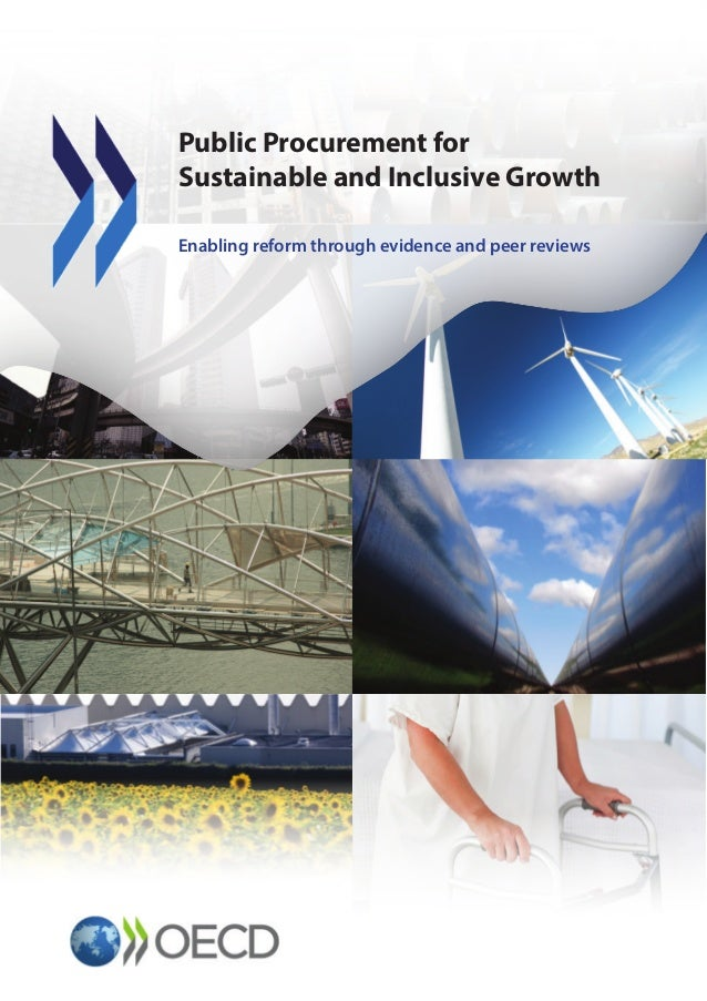 Public Procurement for Sustainable and Inclusive Growth Enabling reform through evidence and peer reviews