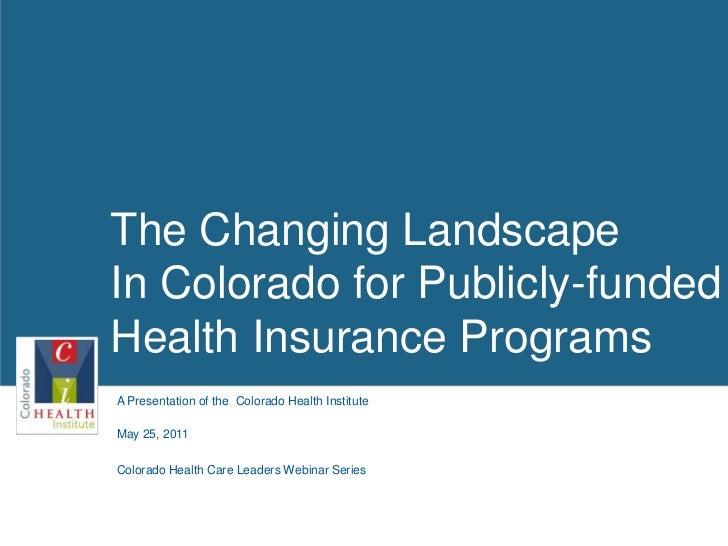 Colorado Health Care Leaders Webinar Series: Publicly-funded Health Insurance Programs