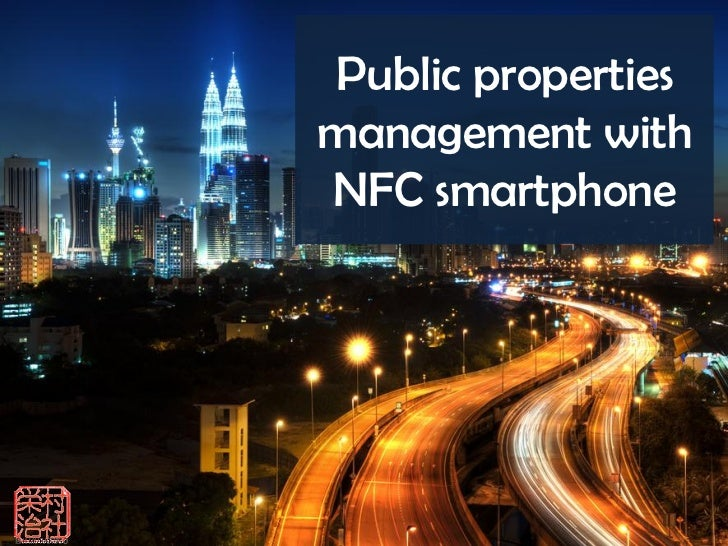 Public properties management with NFC Smartphone