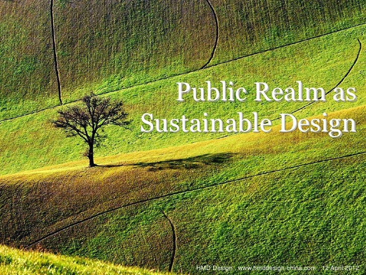 Public Realm as Sustainable Design