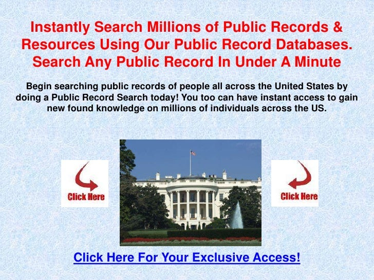 Instantly Search Millions of Public Records &  Resources Using Our Public Record Databases.    Search Any Public Record In...