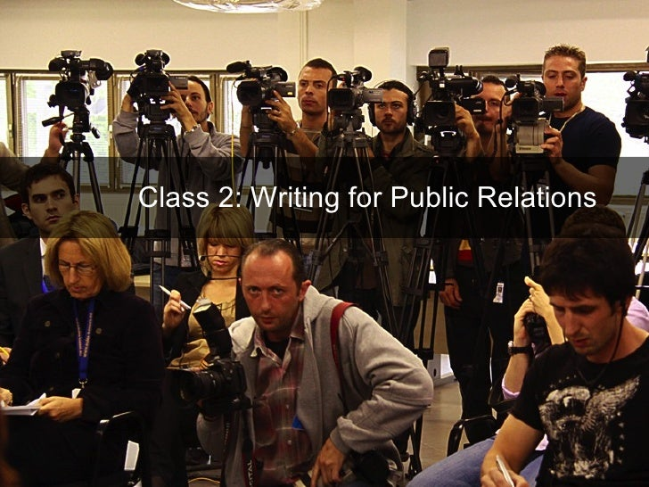 Class 2: Writing for Public Relations
