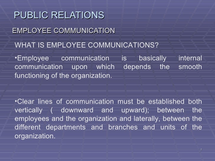 EMPLOYEE COMMUNICATIONS  AND MEDIA RELATIONS