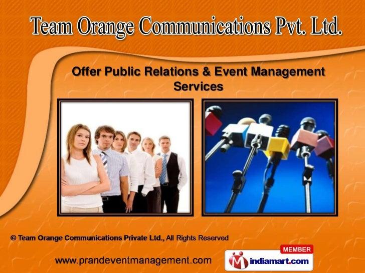 Offer Public Relations & Event Management                  Services