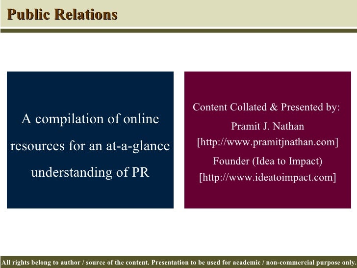 Content Collated & Presented by:  Pramit J. Nathan [http://www.pramitjnathan.com] Founder (Idea to Impact) [http://www.ide...