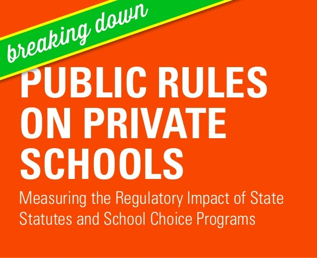 "Breaking Down ""Public Rules on Private Schools: Measuring the Regulatory Impact of State Statutes on School Choice Programs"""
