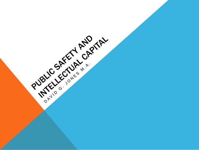 Public safety and intellectual capital