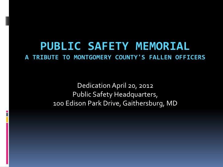 Montgomery County Public Safety Memorial Dedication