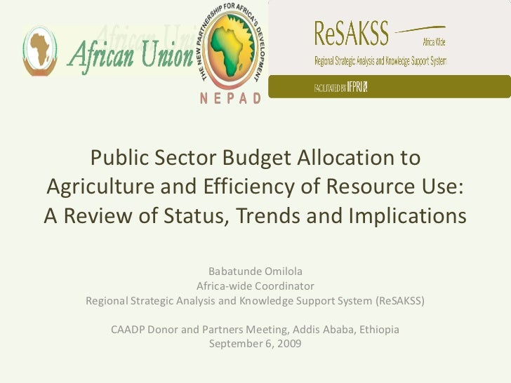 Public Sector Budget Allocation toAgriculture and Efficiency of Resource Use:A Review of Status, Trends and Implications  ...