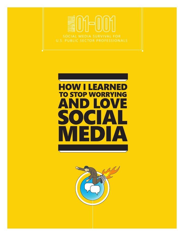 Public Sector Social Media Survival Guide