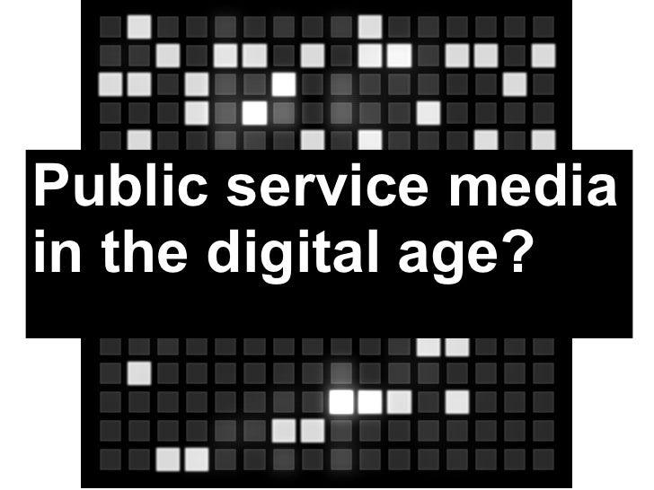 Public service media in the digital age?
