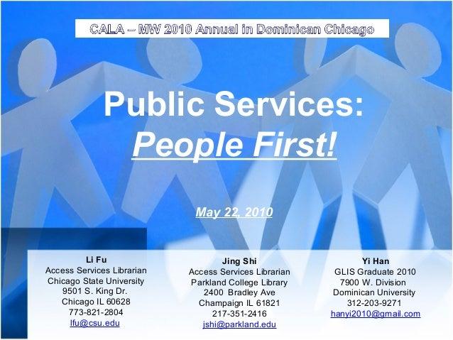 Public Services:               People First!                             May 22, 2010          Li Fu                     J...