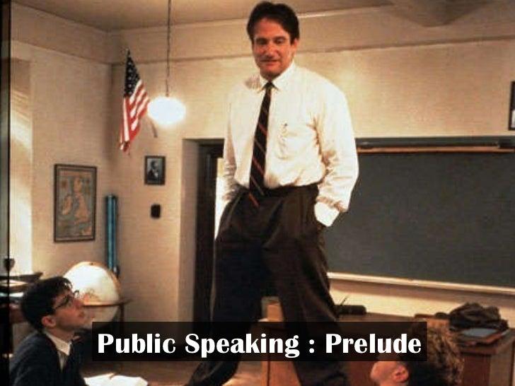 Public Speaking : Prelude