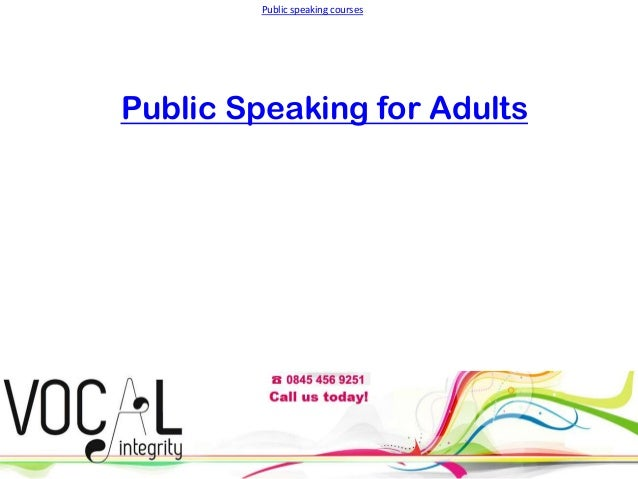 Public speaking courses  Public Speaking for Adults