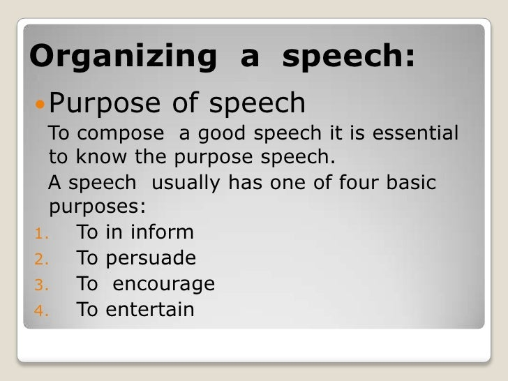 """speech the purposes of public speaking Identify your specific purpose: what do want your audience to do as a result of  hearing you speak  don't say, """"today i'm going to talk about legislation that  can have a great impact on our community  how to develop confidence in  public speaking build rapport with any audience 7 principles of influence  what to."""