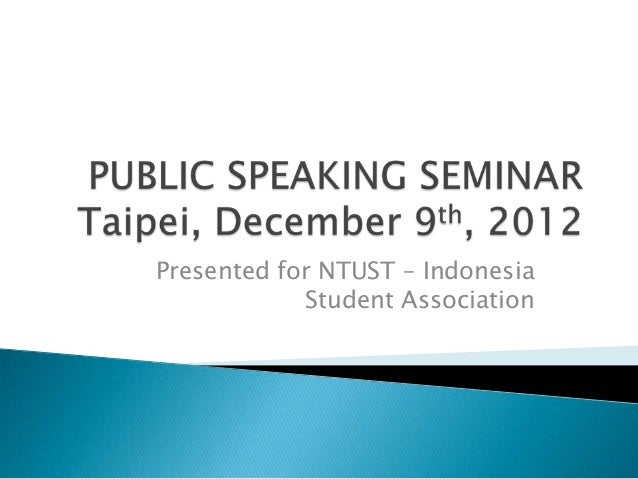 Presented for NTUST – IndonesiaStudent Association