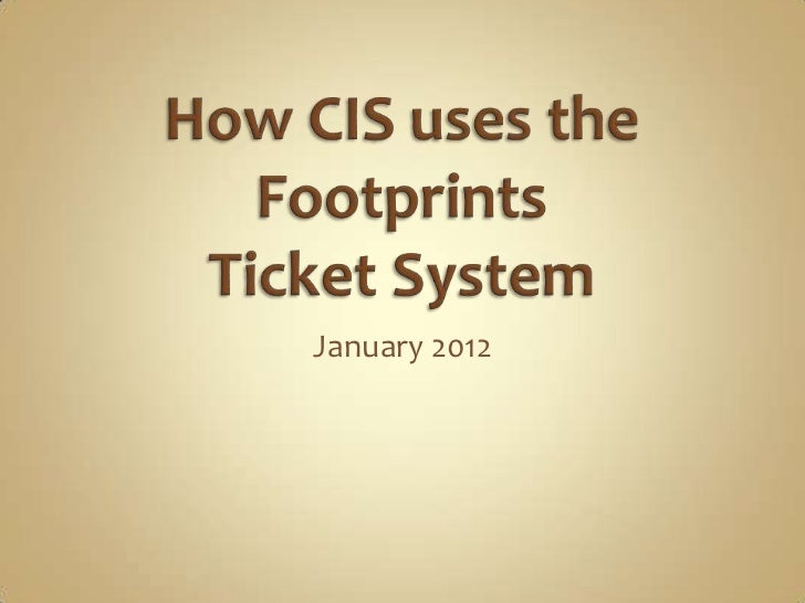 CIS Ticket Process