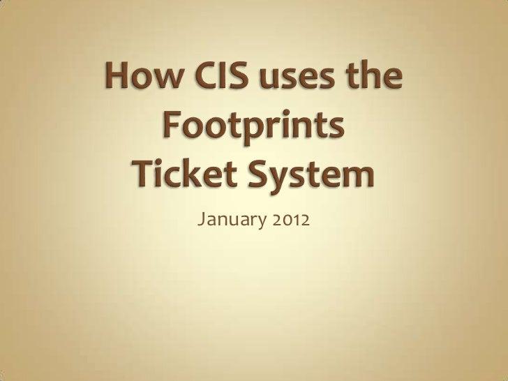 CIS Ticket Process
