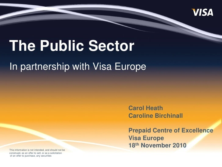 The Public SectorIn partnership with Visa Europe                                                       Carol Heath        ...
