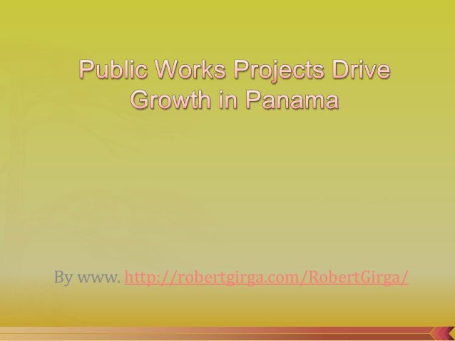 Public Works Projects Drive Growth In Panama