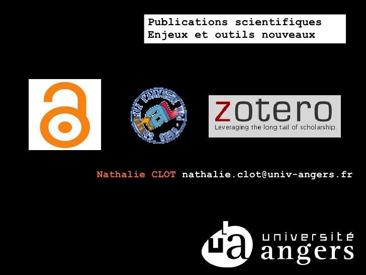 Publications scientifiques         Enjeux et outils nouveaux     Nathalie CLOT nathalie.clot@univ-angers.fr