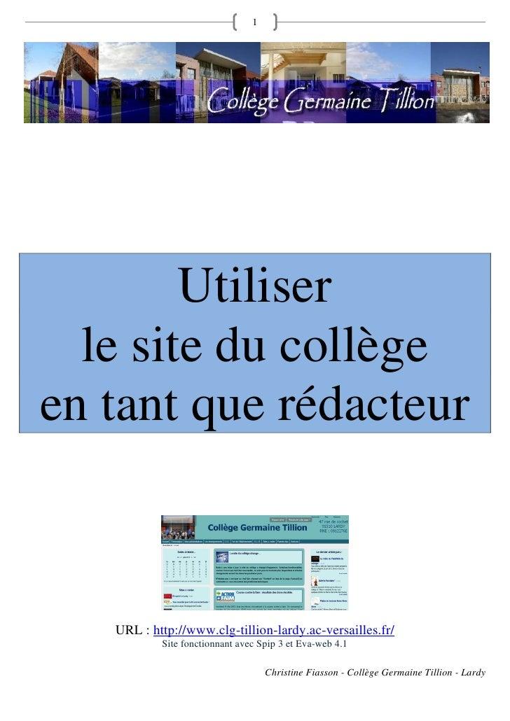 1        Utiliser  le site du collègeen tant que rédacteur   URL : http://www.clg-tillion-lardy.ac-versailles.fr/         ...