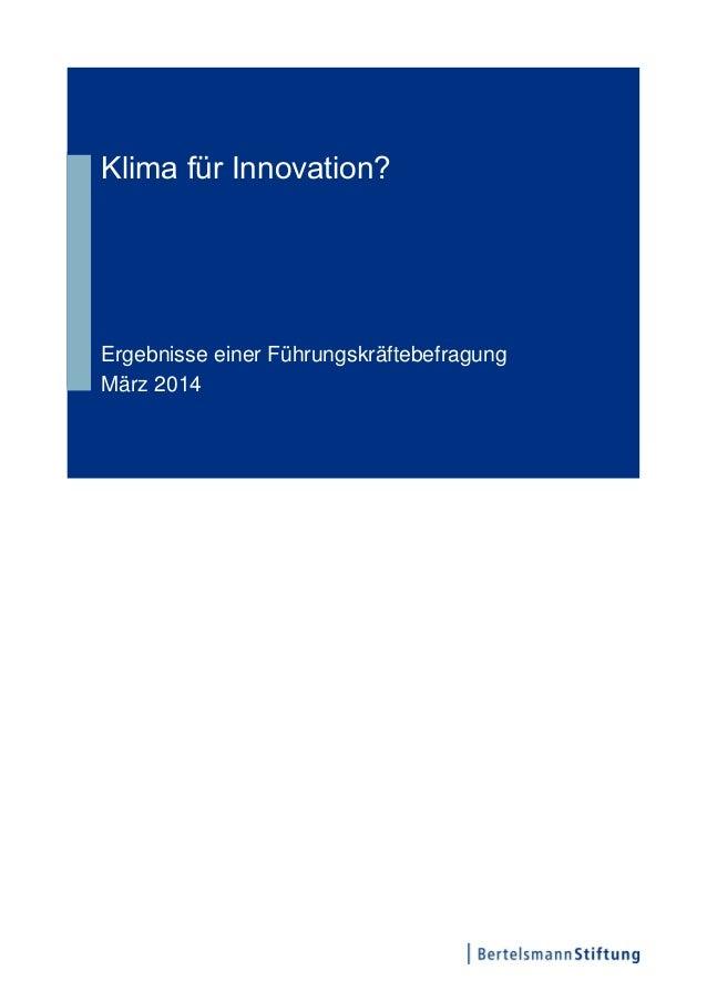 Klima für Innovation? Ergebnisse einer Führungskräftebefragung März 2014