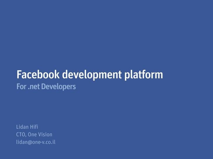 Facebook development platformFor .net Developers