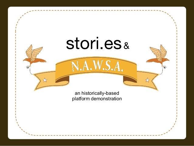 NAWSA an historically-basedplatform demonstration