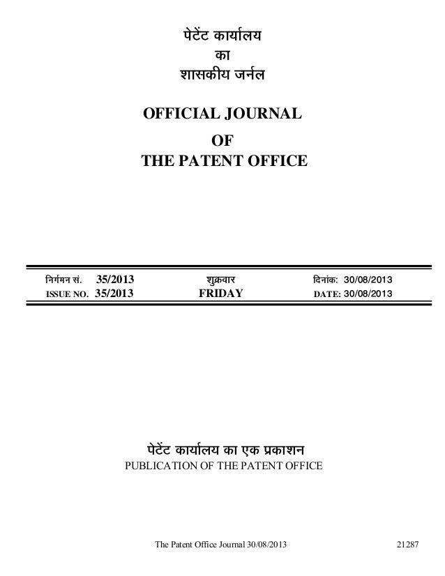 The Patent Office Journal 30/08/2013 21287 ¯Öê™ëü™ü úÖµÖÖÔ»ÖµÖ úÖ ¿ÖÖÃ֍úßµÖ •Ö−ÖÔ»Ö OFFICIAL JOURNAL OF THE PATENT OFFI...