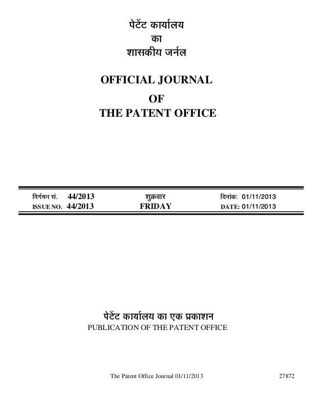 ¯Öê™üë™ü úÖµÖÖÔ»ÖµÖ úÖ ¿ÖÖÃ֍úßµÖ •ÖÖÔ»Ö OFFICIAL JOURNAL OF THE PATENT OFFICE  ÖÔ´ÖÖ ÃÖÓ. ISSUE NO.  44/2013 44/2...